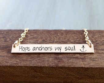 Hope Anchors My Soul Anchor Bar Necklace. Christian Scripture Necklace Hebrews 6:19 14k Gold-Filled, Rose Gold-Filled, Sterling Silver.