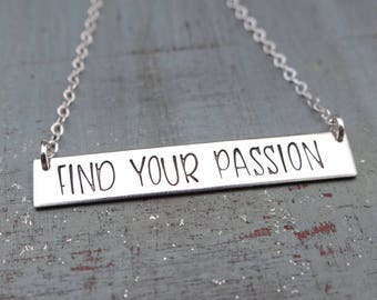 FIND YOUR PASSION Inspirational Bar Necklace. Motivational Simple Layering Necklace. 14k Gold Filled, Rose Gold Filled, Sterling Silver.