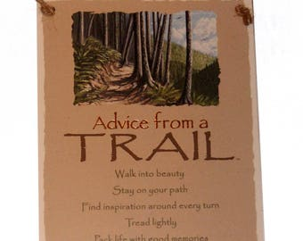 "Advice from a Trail Novelty Inspirational 5.5""x8.5"" Wood Plaque Sign"
