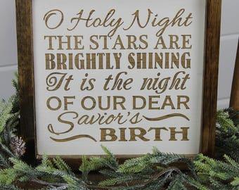 O Holy Night - Christmas Sign -  Savior Birth - Wood Sign for Rustic - Farmhouse - Boho - Primitive Styles