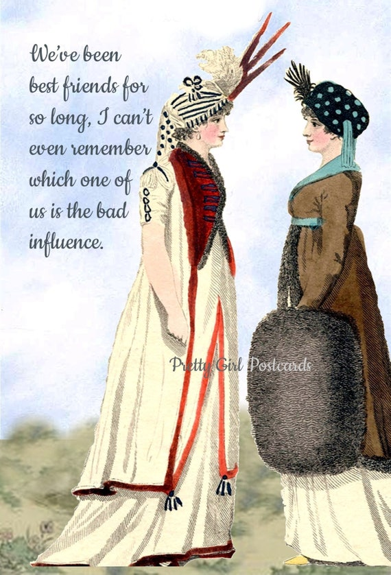 We've Been Best Friends For So Long I Can't Remember Which Of Us Is The Bad Influence Funny Postcard Pretty Girl Postcards Free Ship in USA