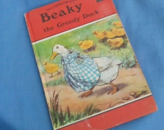 Beaky the Greedy Duck - Vintage Ladybird Book Series 497 early 1970s edition - Matt Covers - Tally 280