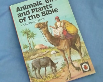 Animals, Birds and Plants of the Bible - Vintage Ladybird Book Series 649 - Tally 320 - 1973 - 15p - Matt Covers - Hardback
