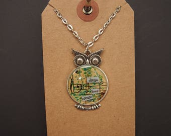 dream love create - Owl Art Pendant - Inspirational Message - FREE SHIPPING