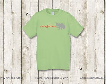 PRAY FOR HANK - Remember to Pray T-shirts - Kiwi Green - Limited Qty