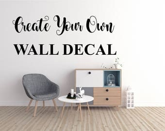Custom Wall Decal   Create Your Own Wall Decal   Business Wall Decal   Custom  Wall