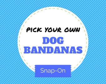 Pick your own DOG BANDANAS (Choose from over 175 fabrics), pet bandana, pet accessory, dog bandanas, dog collar bandana