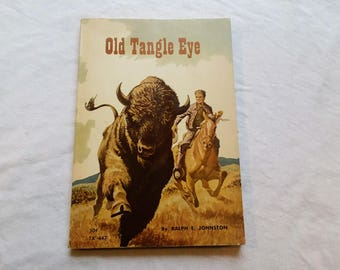"Vintage 60's Scholastic Paperback, ""Old Tangle Eye"" by Ralph E. Johnston, 1963."