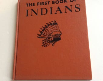 Vintage Children's Book, The First Book of Indians