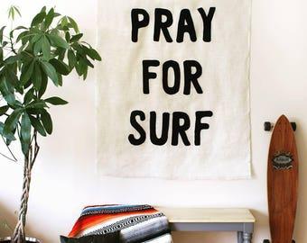 "PRAY FOR SURF Wall Mural 47""x 58"" Beach Cottage chic surfer girl shack coastal burlap home decor art words black fabric typography hippie"