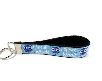 Finding Nemo key fob, Dory key chain, I Speak Whale wristlet keychain, Fabric Wristlet, Key Ring, key fob, Key Chain,
