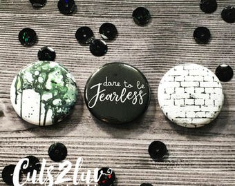 "3 buttons 1 ""Fearless"