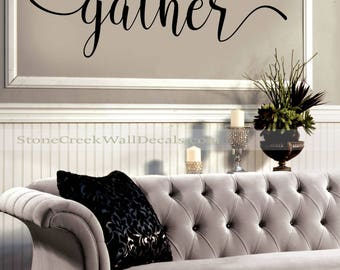 Gather Wall Decal  Living Room  Dining Room  Family Decor  Gather Wall Sticker  Made in USA  Gather Quote Decal  Thanksgiving Decal