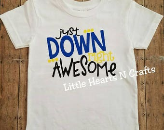 Down Syndrome, Hero, Down Right Awesome, Down Syndrome Awareness Shirt