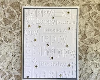 Handmade Greeting Card: embossed happy birthday, rhinestones, blue and white