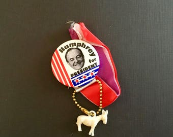 "Vintage 1968 Campaign Button/ ""Humphrey for President/ Campaign Ribbons/ 1968 Election"