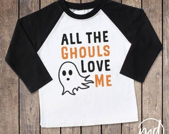 All the ghouls love me shirt, Boys Halloween Shirt, Funny Halloween Shirt for Toddler Boys, Toddler Boy Halloween Shirt