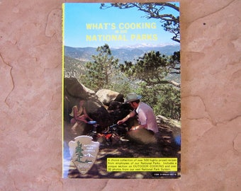 What's Cooking In Our National Parks Cookbook by National Park Service Western Regional Office Cookbook Committee, 1996 Vintage Cookbook