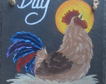 PAINTED ROOSTER SLATE is ready to wish you a Great Day!