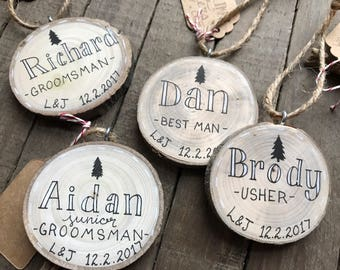 Custom Name Groomsman Christmas Tree Ornament / Rustic Wedding Attendant Gift / Best Man Usher Father of the bride groom groomsmen gift