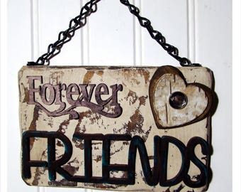 Forever Friends sign