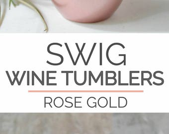 Swig Wine Tumbler Bridesmaid Gift Rose Gold- Bachelorette Gift -Custom Personalized Monogrammed Tumbler With Lid