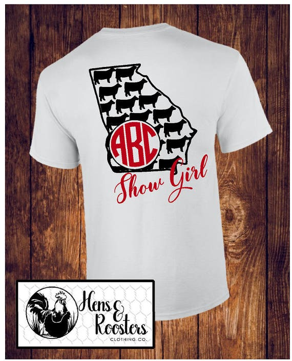 GEORGIA Show Girl T-Shirt / Cow Show / Cattle Shirt / Georgia Ag / County Fair Stock Show / Mom, Sister, Nana - Up to a 5X (G2000) #1338