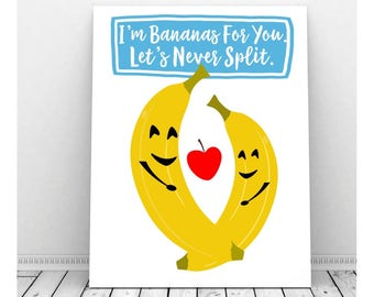 I'm Bananas For You Instant Download, I Love You Art, Valentine Art, Printable Art, Couples Art, Romantic Art, Funny Pun, Puns, Fruit Print