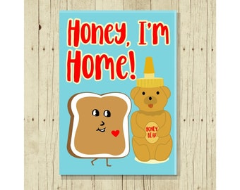 Honey, I'm Home, Funny Refrigerator Magnet, Romantic Gift for Her, Love Gifts Under 10, Peanut Butter Bread, Puns, Punny, Silly, Goofy,