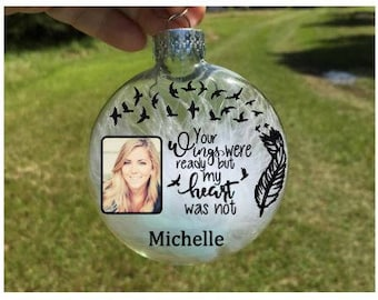 Your wings were ready but my heart was not - Memorial ornaments - Christmas in heaven - Memorial gift - in loving memory - sympathy gift
