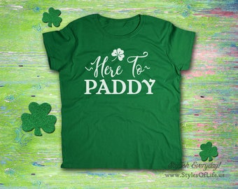 Women's St. Patricks Day Shirt, Here To Paddy, Lucky Irish Shirt, Shamrock, Green Shirt, Irish Tee, Funny