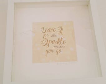 Leave a little sparkle wherever you go  Framed Print Wall Decor Accessories