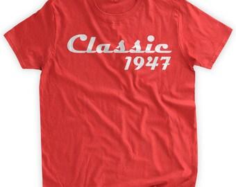 Classic 1947 T-shirt 70th Birthday Tshirt 70th Birthday Gift 70th Birthday Party 70 Years Seventy Gift Idea Family Mens Ladies Womens Tshirt