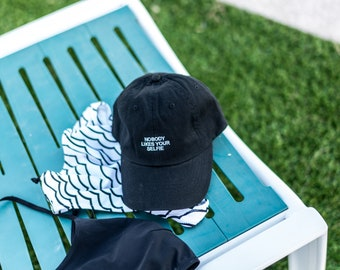 Black Dad Cap Nobody Likes Your Selfies Low Profile Hat Snapchat **Free Domestic Shipping**