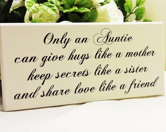Only An Auntie Quote, Gift for Aunt who has everything, Printed Wooden Sign, Best Aunt Gift ideas for Christmas, 101