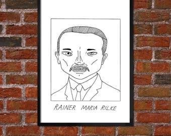 Badly Drawn Rainer Maria Rilke - Literary Poster - *** BUY 4, GET A 5th FREE***