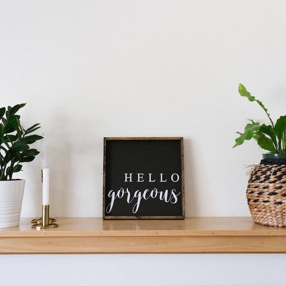 Hello Gorgeous Room: Hello Gorgeous Wood Sign Bedroom Decor Bathroom Decor