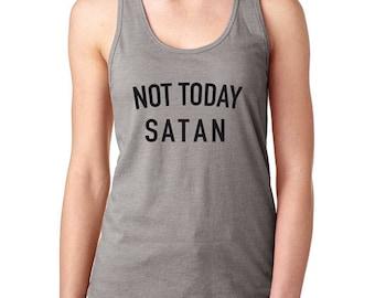 Not Today Satan Tank Top. Super Soft and Comfy Racerback Tank Top. Funny Shirt. Religious Shirt. Not Today Satan Shirt.