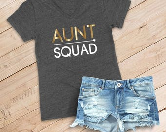 Aunt Squad Relaxed V-Neck Tee /// Best Auntie Ever, Squad, New Aunt, Baby Shower, Sister Shirt, Christmas Gift   #1496
