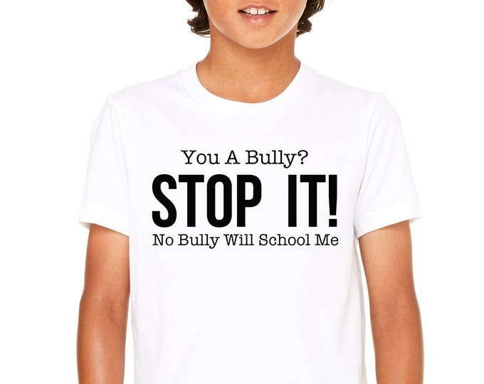 Youth Unisex You A Bully?
