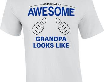 Grandpa Shirt, Grandpa Gift, Awesome Grandpa Shirt, Grandpa Birthday Gift, Grandpa Christmas Present, Grandpa Appreciation Gift