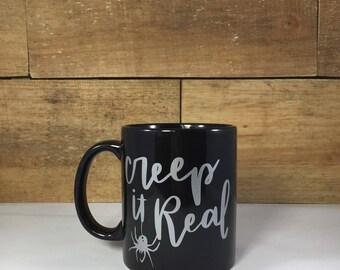 Creep it Real Coffee/Tea Mug