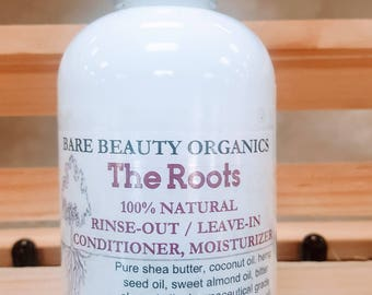 The Roots 100% Natural Chemical Free Wash-out Leave-in Conditioner Moisturizer w/ timed hydration 13 oil blend plus Shea // Porosity // Hair