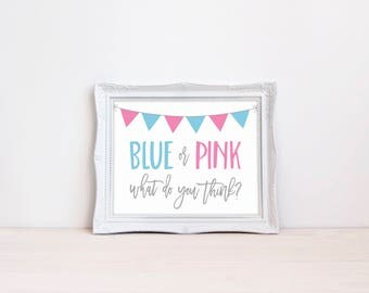 "Blue Or Pink What Do You Think 8""x10"" Printable Sign 