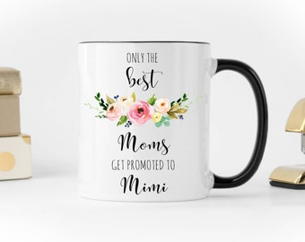 New Mimi Mug, Promoted to mimi mug, Mom to Mimi Mug, Mimi Gift, Pregnancy Reveal Mug, Coffee Mug, New Mimi Gift, Mimi to be, Floral mimi mug
