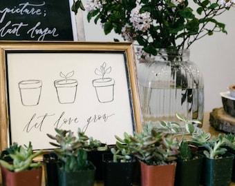 "Let Love Grow Calligraphy Print // 8x10"" Calligraphy Print"