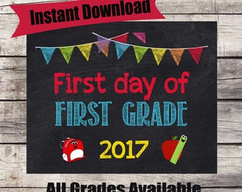 First Day of FIRST GRADE Sign - INSTANT Download - First Day of School Chalkboard Printable - First Day of School Sign - Back to School Sign