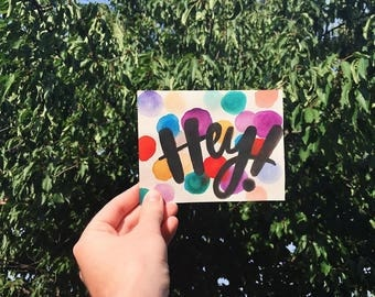 Hey!- Handmade Watercolor Greeting Card