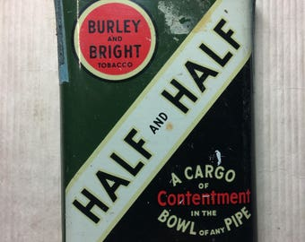 Burley and Bright Tobacco Half and Half Tin