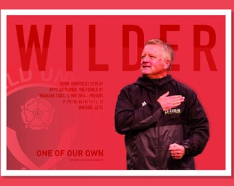 Sheffield United Print - Chris Wilder - One of our own.